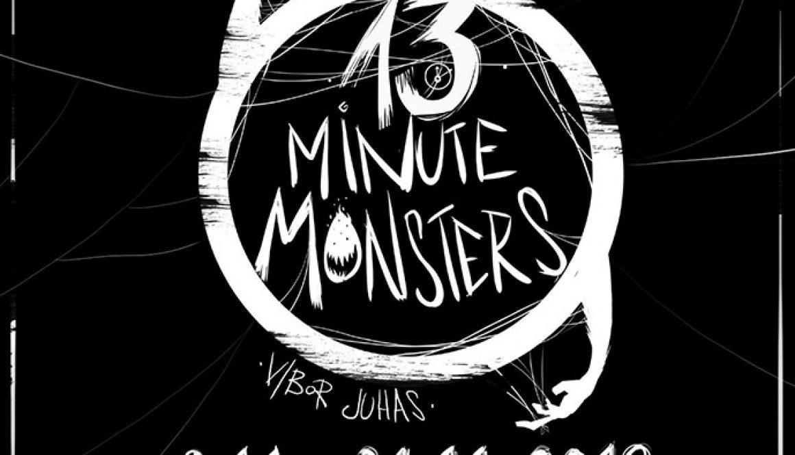 13 Minute Monsters – Vibor Juhas